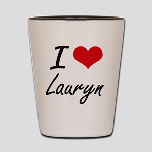 I Love Lauryn artistic design Shot Glass