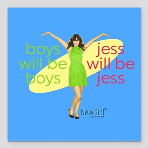 """New Girl Jess will be Je Square Car Magnet 3"""" x 3"""""""