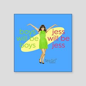 "New Girl Jess will be Jess Square Sticker 3"" x 3"""