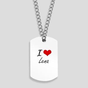 I Love Lena artistic design Dog Tags