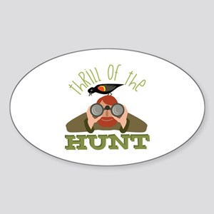 Thrill Of Hunt Sticker