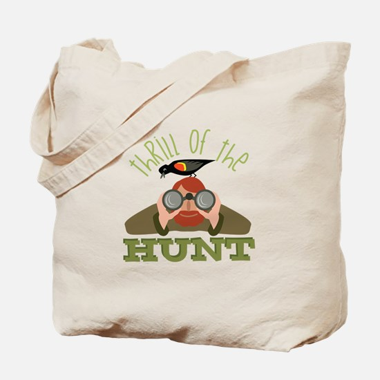 Thrill Of Hunt Tote Bag