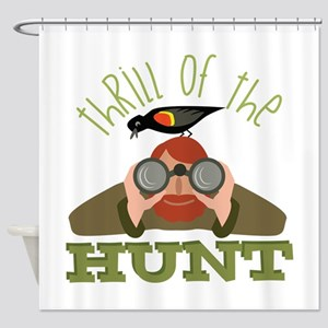 Thrill Of Hunt Shower Curtain