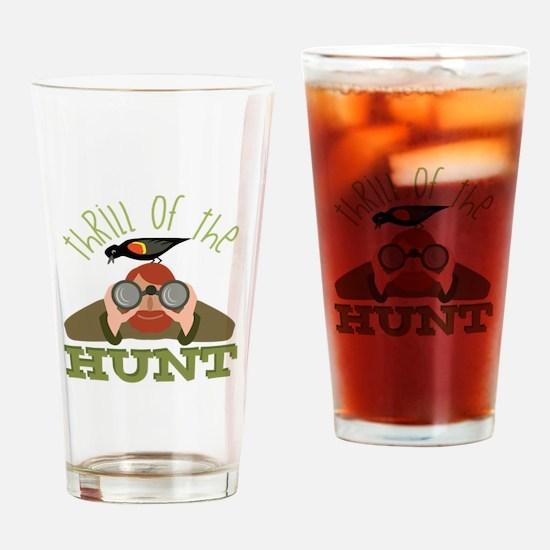 Thrill Of Hunt Drinking Glass