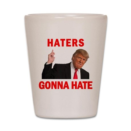 Trump Haters Shot Glass