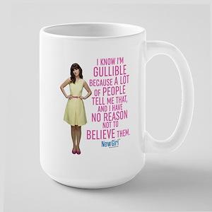 New Girl Gullible Large Mug