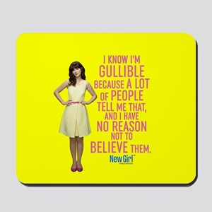 New Girl Gullible Mousepad