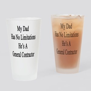 My Dad Has No Limitations He's A Ge Drinking Glass