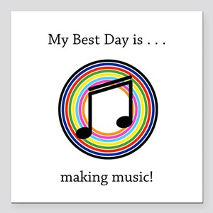 """Best Day Making Music Gifts Square Car Magnet 3"""" x"""