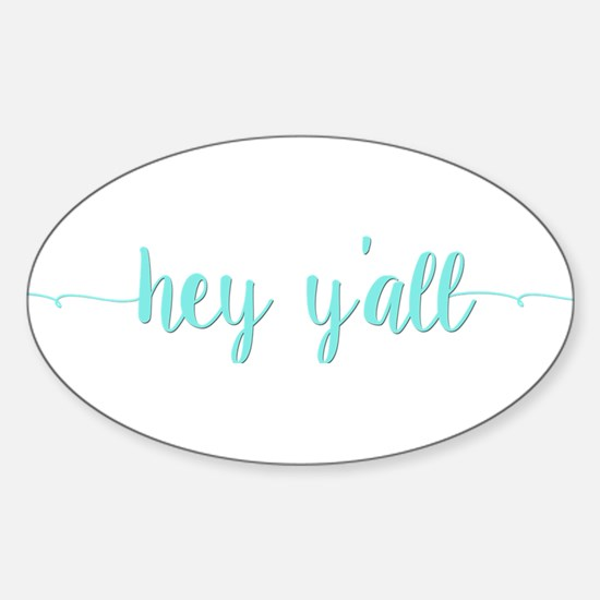 Hey Y'all Decal