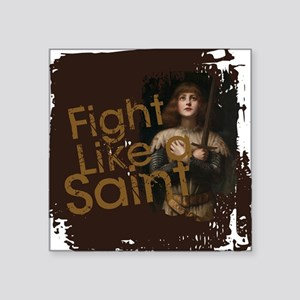 Fight Like a Saint Sticker