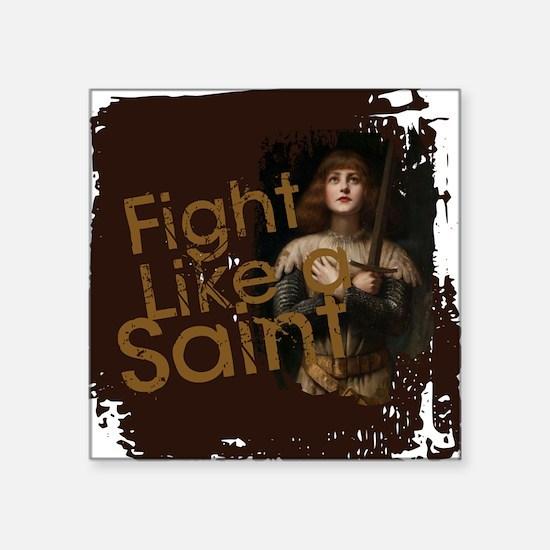 Fight Like a Saint Sticker