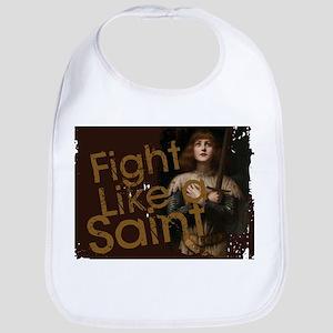 Fight Like a Saint Baby Bib