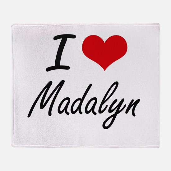 I Love Madalyn artistic design Throw Blanket