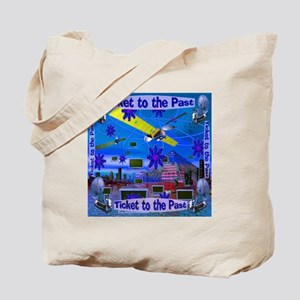 Ticket to the Past Tote Bag