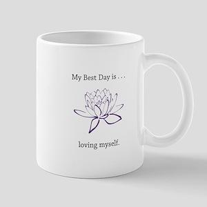 Best Day Loving Self Gifts Mugs