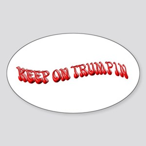 Keep On Trumpin Sticker