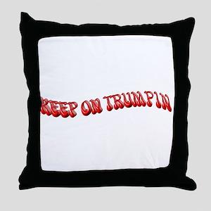 Keep On Trumpin Throw Pillow