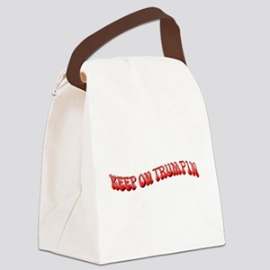 Keep On Trumpin Canvas Lunch Bag