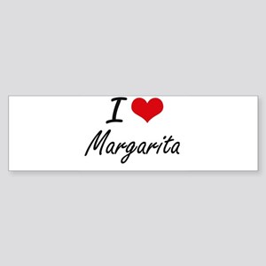 I Love Margarita artistic design Bumper Sticker