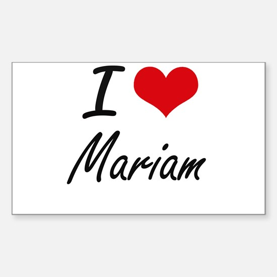 I Love Mariam artistic design Decal