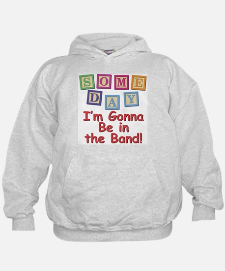 Someday Band Hoodie