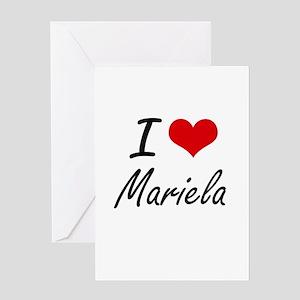 I Love Mariela artistic design Greeting Cards