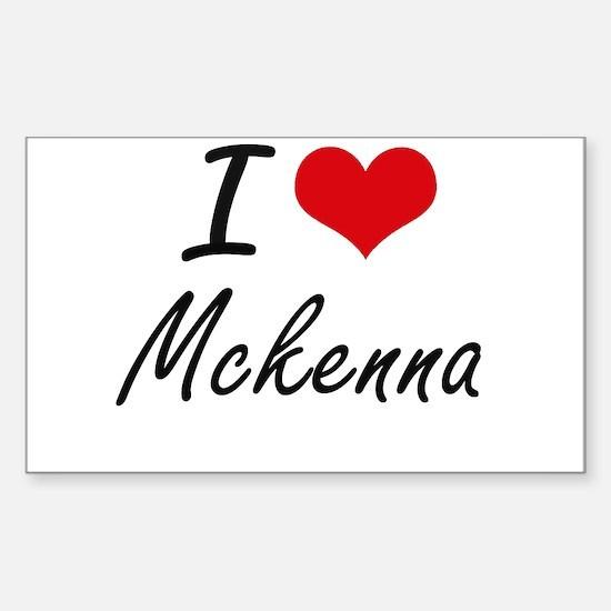 I Love Mckenna artistic design Decal