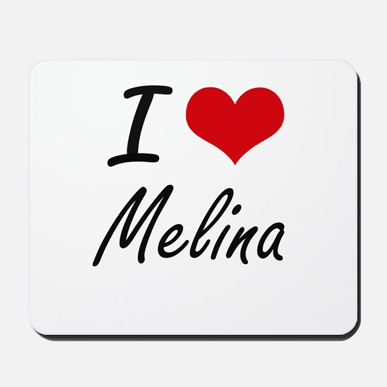 I Love Melina artistic design Mousepad