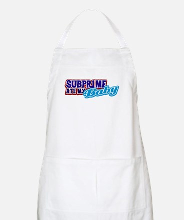 Subprime Ate My Baby BBQ Apron