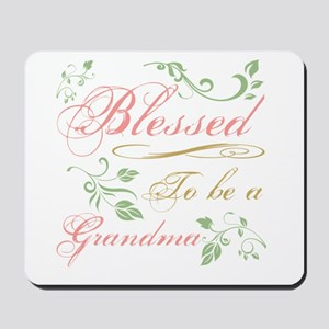 Blessed To Be A Grandma Mousepad