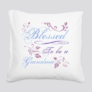 Blessed To Be A Grandma Square Canvas Pillow