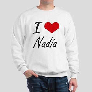 I Love Nadia artistic design Sweatshirt
