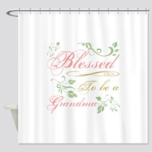 Blessed To Be A Grandma Shower Curtain