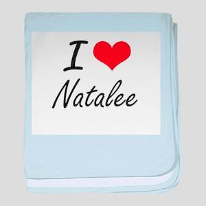 I Love Natalee artistic design baby blanket