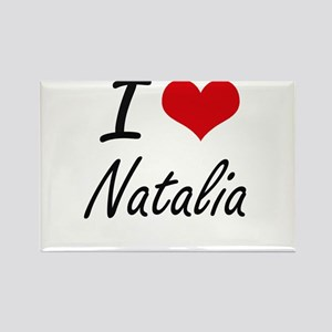 I Love Natalia artistic design Magnets