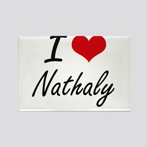 I Love Nathaly artistic design Magnets