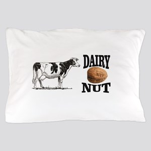 Dairy Nut Pillow Case