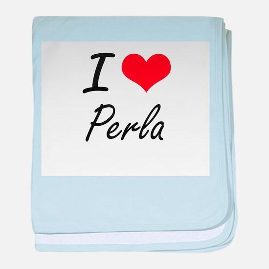 I Love Perla artistic design baby blanket