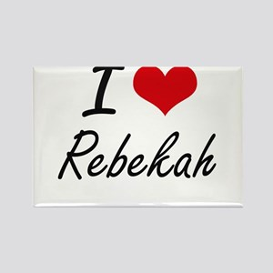 I Love Rebekah artistic design Magnets