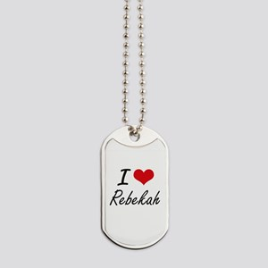 I Love Rebekah artistic design Dog Tags