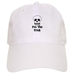 I'm The Trick (skull) Baseball Cap