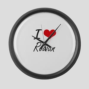 I Love Rowan artistic design Large Wall Clock