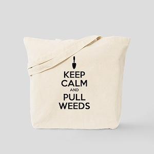 Keep Calm Pull Weeds Tote Bag