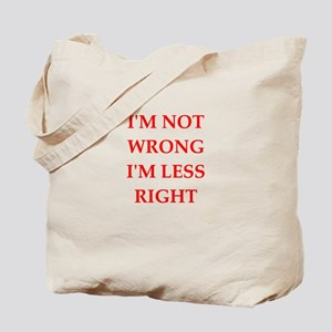 arrogant Tote Bag