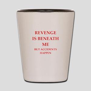 revenge Shot Glass
