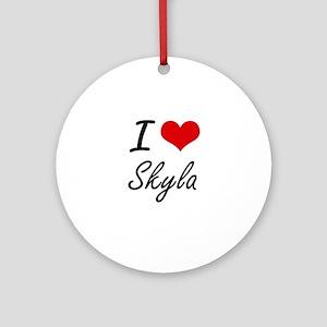 I Love Skyla artistic design Round Ornament