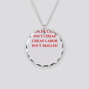 skilled labor Necklace