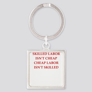 skilled labor Keychains