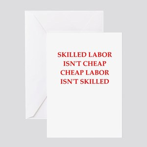 skilled labor Greeting Cards